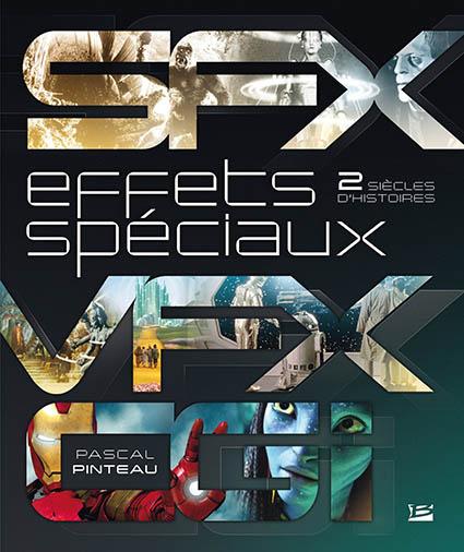 Introduction à l'histoire des effets spéciaux au cinéma : de l'effet technique à la représentation du réel