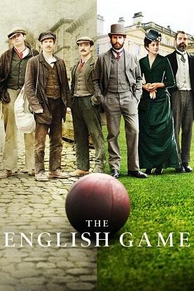 The English Game, une série de Netflix